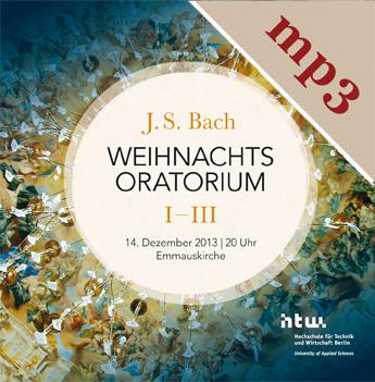 Tonkollektiv HTW Berlin & Berliner Bach Consortium, Dez 2013